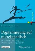 digitalisierung_auf_mittelstaendisch_-_eine_praxisnahe_hilfestellung_fuer_technische_unterneh-men