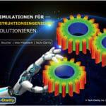 Simulationen für Konstruktionsingenieure revolutionieren